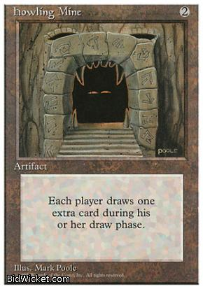 Howling Mine, 4th Edition, Magic the Gathering