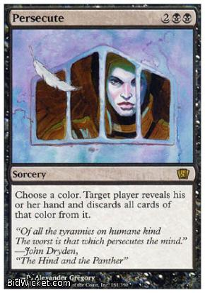 Persecute, 8th Edition, Magic the Gathering