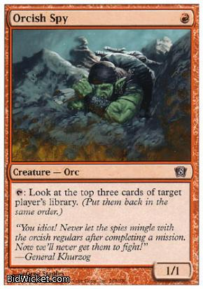 Orcish Spy, 8th Edition, Magic the Gathering