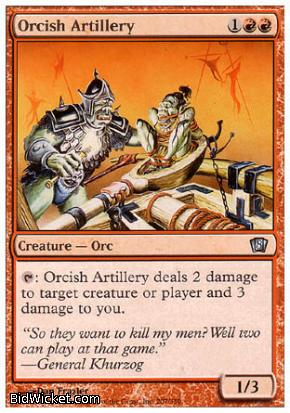 Orcish Artillery, 8th Edition, Magic the Gathering