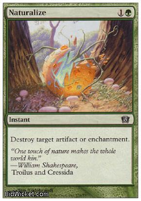 Naturalize, 8th Edition, Magic the Gathering