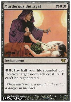 Murderous Betrayal, 8th Edition, Magic the Gathering