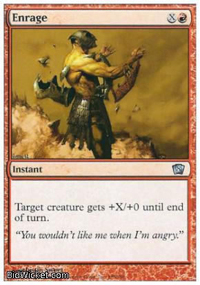 Enrage, 8th Edition, Magic the Gathering