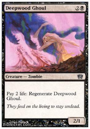 Deepwood Ghoul, 8th Edition, Magic the Gathering