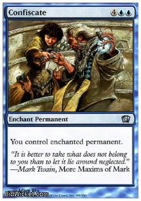 Confiscate, 8th Edition, Magic the Gathering