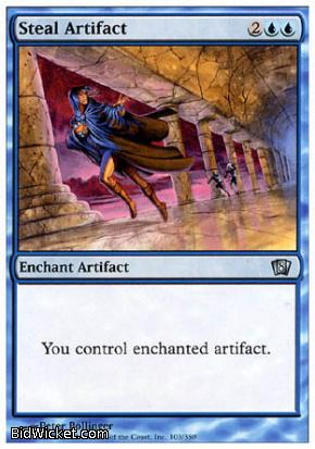 Steal Artifact, 8th Edition, Magic the Gathering