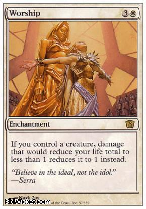 Worship, 8th Edition, Magic the Gathering