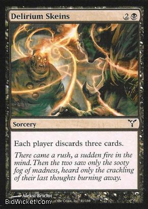 Delirium Skeins, Dissension, Magic the Gathering