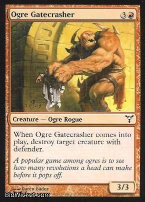 Ogre Gatecrasher, Dissension, Magic the Gathering
