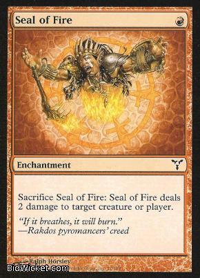 Seal of Fire, Dissension, Magic the Gathering