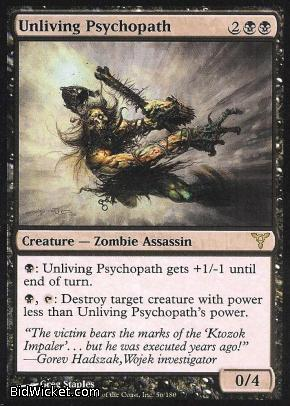 Unliving Psychopath, Dissension, Magic the Gathering