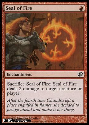 Seal of Fire, Duel Decks: Jace vs Chandra, Magic the Gathering