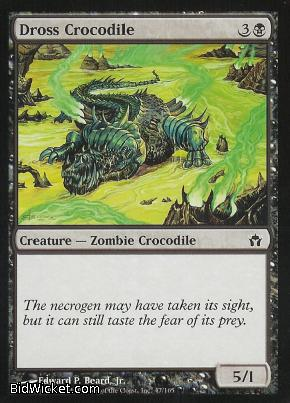 Dross Crocodile, Fifth Dawn, Magic the Gathering