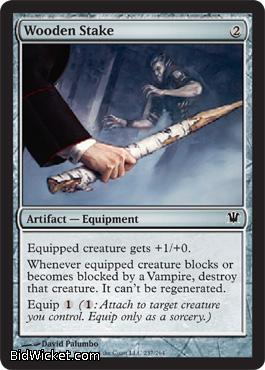 Wooden Stake, Innistrad, Magic the Gathering