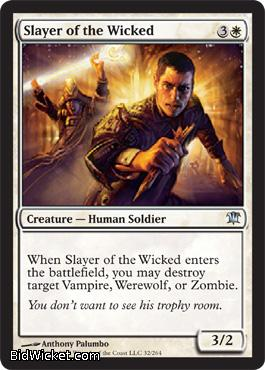 Slayer of the Wicked, Innistrad, Magic the Gathering