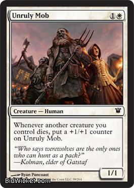 Unruly Mob, Innistrad, Magic the Gathering