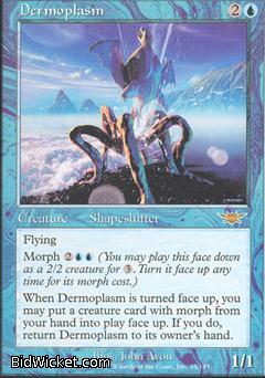 Dermoplasm, Legions, Magic the Gathering