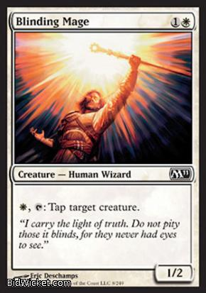 Blinding Mage, Magic 2011 Core Set, Magic the Gathering