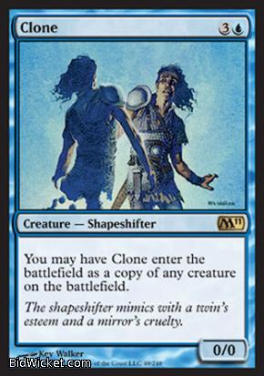 Clone, Magic 2011 Core Set, Magic the Gathering