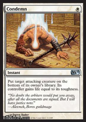 Condemn, Magic 2011 Core Set, Magic the Gathering
