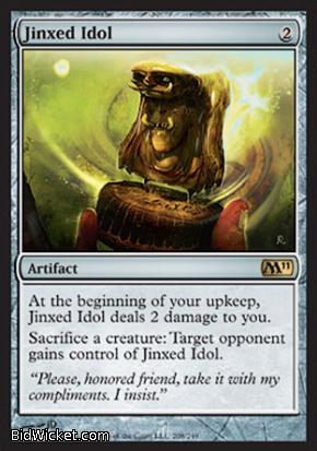Jinxed Idol, Magic 2011 Core Set, Magic the Gathering