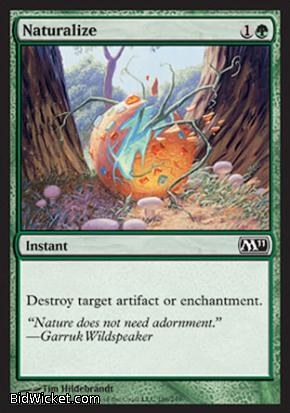 Naturalize, Magic 2011 Core Set, Magic the Gathering