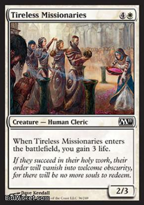Tireless Missionaries, Magic 2011 Core Set, Magic the Gathering