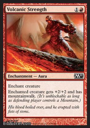 Volcanic Strength, Magic 2011 Core Set, Magic the Gathering