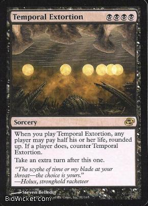 Temporal Extortion, Planar Chaos, Magic the Gathering