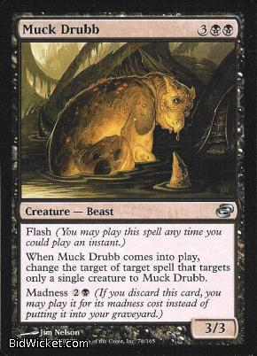 Muck Drubb, Planar Chaos, Magic the Gathering