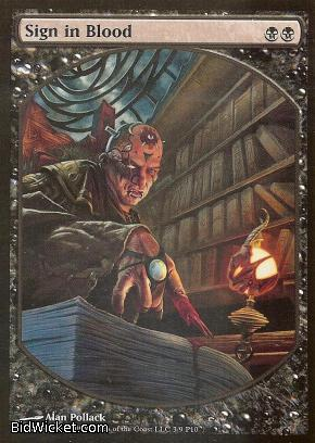 Sign in Blood (Textless), Promotional Cards, Magic the Gathering