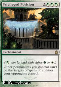 Privileged Position, Ravnica, Magic the Gathering