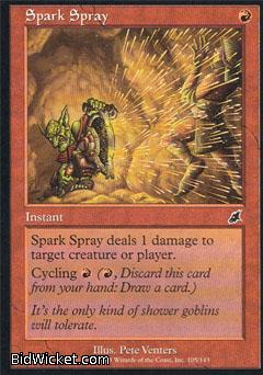 Spark Spray, Scourge, Magic the Gathering