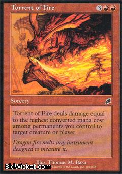 Torrent of Fire, Scourge, Magic the Gathering