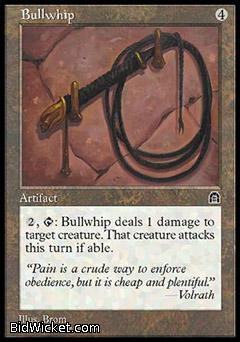 Bullwhip, Stronghold, Magic the Gathering