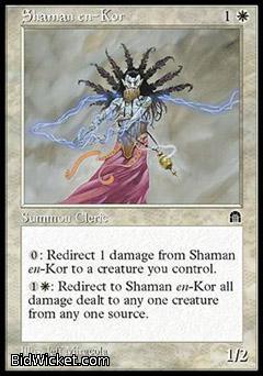 Shaman en-Kor, Stronghold, Magic the Gathering