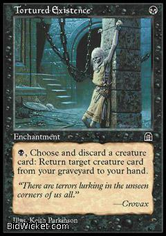 Tortured Existence, Stronghold, Magic the Gathering