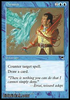 Dismiss, Tempest, Magic the Gathering