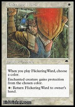 Flickering Ward, Tempest, Magic the Gathering