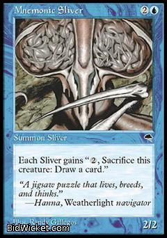 Mnemonic Sliver, Tempest, Magic the Gathering