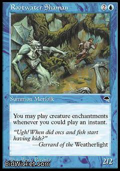 Rootwater Shaman, Tempest, Magic the Gathering