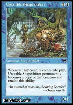 Unstable Shapeshifter, Tempest, Magic the Gathering