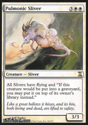 Pulmonic Sliver, Time Spiral, Magic the Gathering