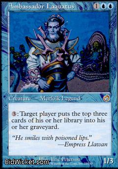 Ambassador Laquatus, Torment, Magic the Gathering