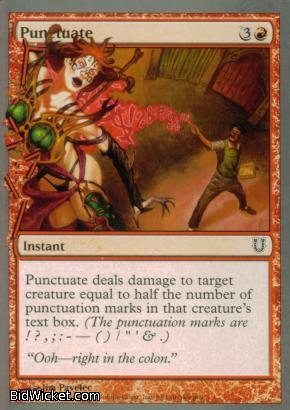 Punctuate, Unhinged, Magic the Gathering