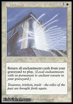 Replenish, Urza's Destiny, Magic the Gathering