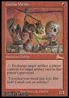 Goblin Welder, Urza's Legacy, Magic the Gathering
