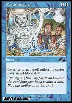 Miscalculation, Urza's Legacy, Magic the Gathering