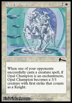 Opal Champion, Urza's Legacy, Magic the Gathering