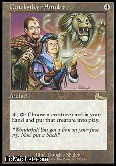 Quicksilver Amulet, Urza's Legacy, Magic the Gathering